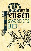 Sværdets bid - Martin Jensen
