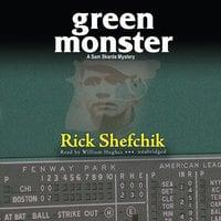 Green Monster - Rick Shefchik