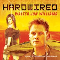 Hardwired - Walter Jon Williams