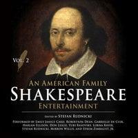 An American Family Shakespeare Entertainment, Vol. 2 - Stefan Rudnicki, Mary Lamb, Charles Lamb