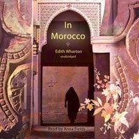 In Morocco - Edith Wharton