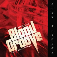 Blood Groove - Alex Bledsoe