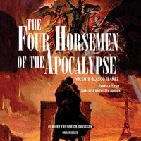 The Four Horsemen of the Apocalypse - Vicente Blasco Ibañez