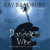 Dandelion Wine - Ray Bradbury, Nancy Curran Willis