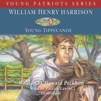 William Henry Harrison - Howard Peckham