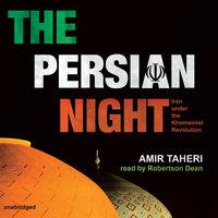 The Persian Night - Amir Taheri