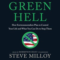 Green Hell - Steve Milloy