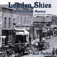 Leaden Skies - Ann Parker