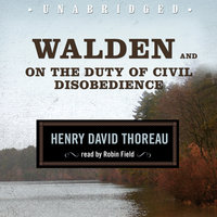 Walden and On the Duty of Civil Disobedience - Henry David Thoreau