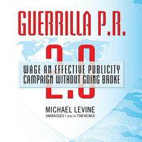 Guerrilla P.R. 2.0 - Michael Levine