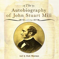 The Autobiography of John Stuart Mill - John Stuart Mill