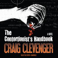 The Contortionist's Handbook - Craig Clevenger
