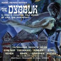 The Dybbuk - Yuri Rasovsky, S. Ansky