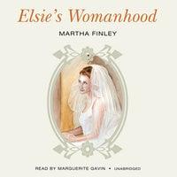 Elsie's Womanhood - Martha Finley