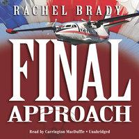 Final Approach - Rachel Brady