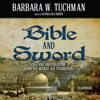 Bible and Sword - Barbara W. Tuchman