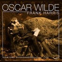 Oscar Wilde - Frank Harris