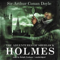 The Adventures of Sherlock Holmes - Arthur Conan Doyle, Sir Arthur Conan Doyle