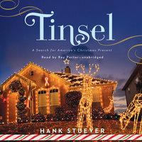 Tinsel - Hank Stuever