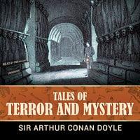 Tales of Terror and Mystery - Arthur Conan Doyle,Conan Doyle