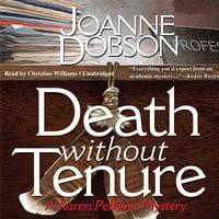 Death without Tenure - Joanne Dobson