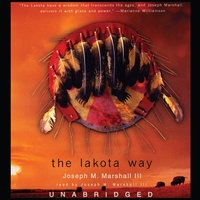 The Lakota Way - Joseph M. Marshall