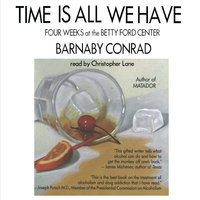 Time Is All We Have - Barnaby Conrad