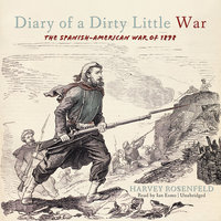 Diary of a Dirty Little War - Harvey Rosenfeld