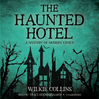 The Haunted Hotel - Wilkie Collins