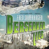 Berserker Lies - Fred Saberhagen