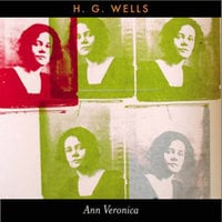 Ann Veronica - H.G. Wells
