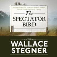 The Spectator Bird - Wallace Stegner