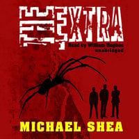 The Extra - Michael Shea