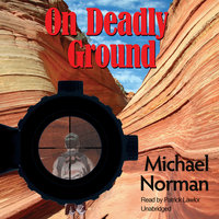 On Deadly Ground - Michael Norman