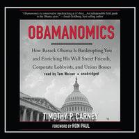 Obamanomics - Timothy P. Carney