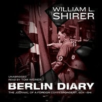 Berlin Diary - William L. Shirer