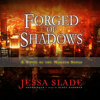 Forged of Shadows - Jessa Slade