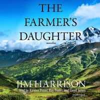 The Farmer's Daughter - Jim Harrison