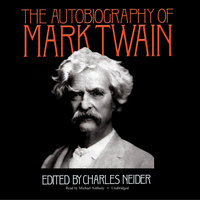 The Autobiography of Mark Twain - Mark Twain