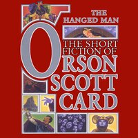The Hanged Man - Orson Scott Card