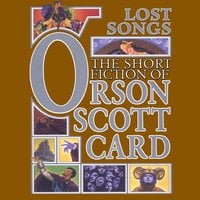 Lost Songs - Orson Scott Card