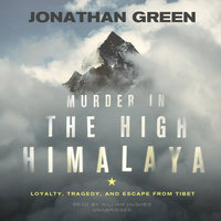 Murder in the High Himalaya - Jonathan Green