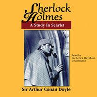 A Study in Scarlet - Arthur Conan Doyle, Sir Arthur Conan Doyle