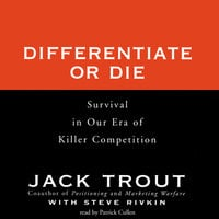 Differentiate or Die - Jack Trout