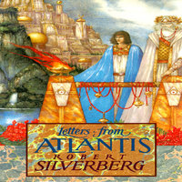 Letters from Atlantis - Robert Silverberg