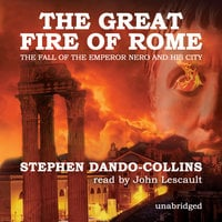 The Great Fire of Rome - Stephen Dando-Collins