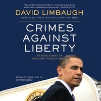 Crimes against Liberty - David Limbaugh