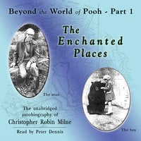The Enchanted Places - Christopher Milne