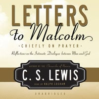 Letters to Malcolm - C.S. Lewis