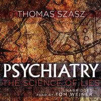 Psychiatry - Thomas Szasz